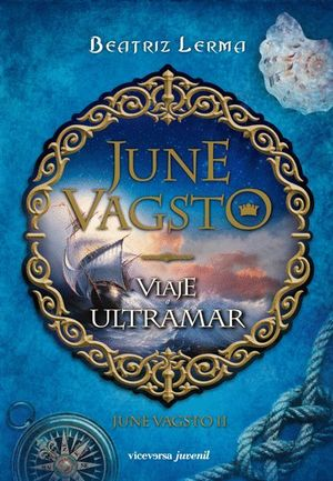 JUNE VAGSTO. VIAJE A ULTRAMAR - JUNE VAGSTO II
