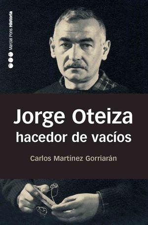 JORGE OTEIZA HACEDOR DE VACIOS