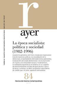 LA ÉPOCA SOCIALISTA: POLÍTICA Y SOCIEDAD (1982-1996)