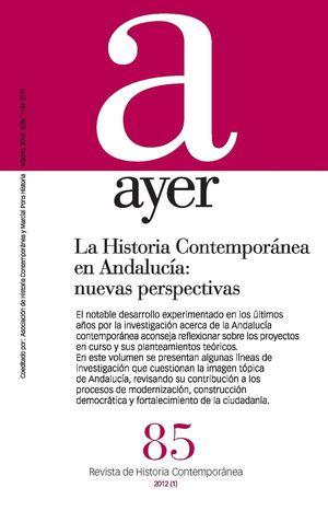 HISTORIA CONTEMPORÁNEA EN ANDALUCÍA: NUEVAS PERSPECTIVAS, LA