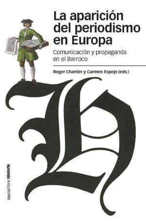 APARICIÓN DEL PERIODISMO EN EUROPA, LA