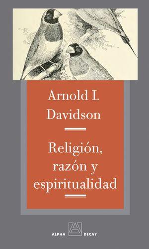 RELIGIÓN, RAZÓN Y ESPIRITUALIDAD
