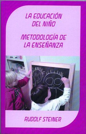 LA EDUCACION DEL NIÑO METODOLOGIA DE LA ENSEÑANZA