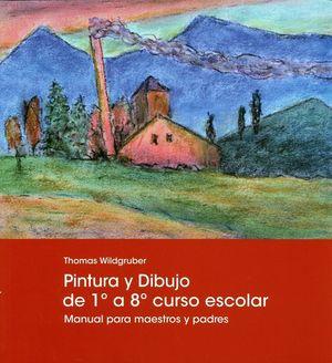 DIBUJO Y PINTURA DE 1º A 8º CURSO ESCOLAR