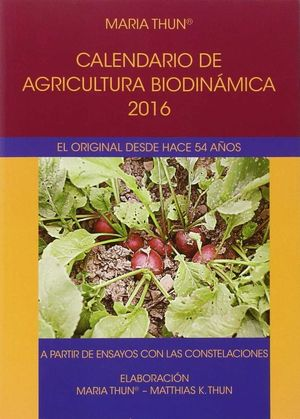 CALENDARIO DE AGRICULTURA BIODINAMICA 2016