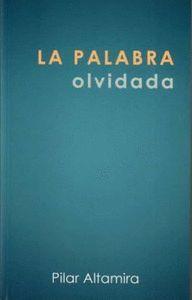 LA PALABRA OLVIDADA