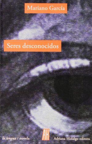 SERES DESCONOCIDOS