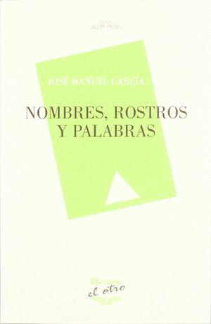 NOMBRES, ROSTROS Y PALABRAS