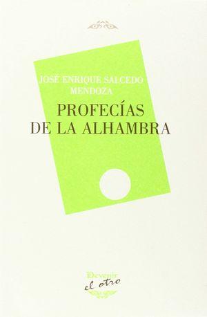 PROFECÍAS DE LA ALHAMBRA