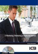 E-MARKETING: MARKETING A TRAVÉS DE INTERNET