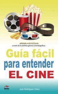 GUÍA FÁCIL PARA ENTENDER EL CINE