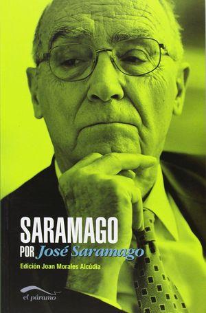 SARAMAGO POR JOSE SARAMAGO