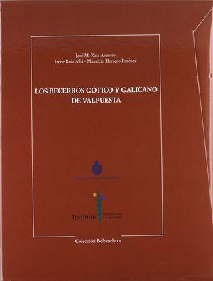 LOS BECERROS GOTICO Y GALICANO DE VALPUESTA