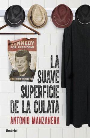 LA SUAVE SUPERFICIE DE LA CULATA
