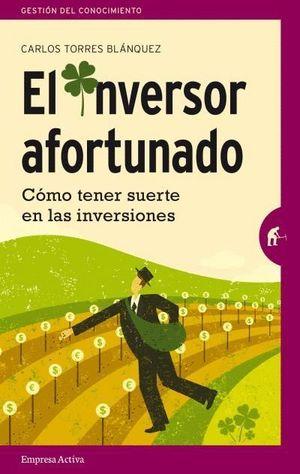 EL INVERSOR AFORTUNADO
