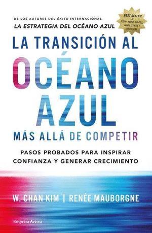 LA TRANSICIÓN AL OCÉANO AZUL