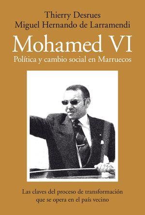 MOHAMED VI. POLÍTICA Y CAMBIO SOCIAL EN MARRUECOS