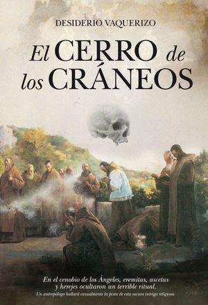 EL CERRO DE LOS CRÁNEOS