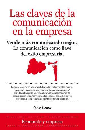 LAS CLAVES DE LA COMUNICACIÓN EN LA EMPRESA
