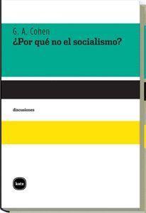POR QUE NO EL SOCIALISMO