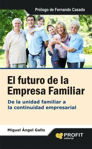EL FUTURO DE LA EMPRESA FAMILIAR