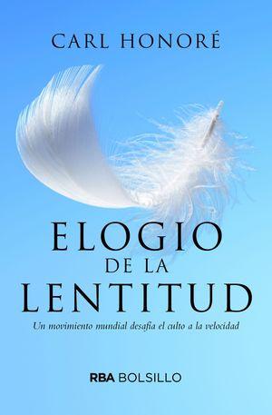 ELOGIO A LA LENTITUD