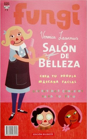 SALON DE BELLEZA / BEAUTY SALON (EDICION BILINGUE)