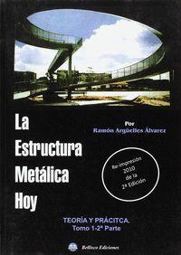 LA ESTRUCTURA METALICA HOY
