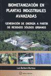 BIOMETANIZACIÓN EN LAS PLANTAS INDUSTRIALES AVANZADAS