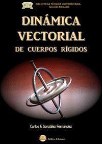 DINAMICA VECTORIAL DE CUERPOS RIGIDOS