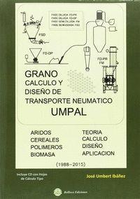 GRANO, CALCULO Y DISEÑO DE TRANSPORTE NEUMATICO UMPAL
