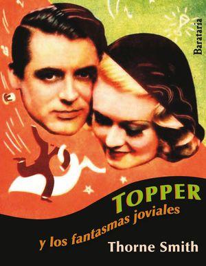 TOPPER Y LOS FANTASMAS JOVIALES
