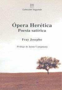 OPERA HERETICA, POESIA SATIRICA