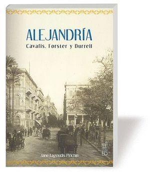 ALEJANDRÍA CAVAFIS, FORSTER Y DURRELL