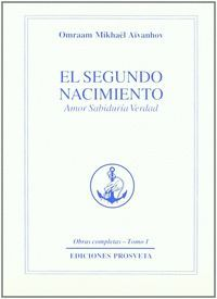 EL SEGUNDO NACIMIENTO (OBRAS COMPLETAS TOMO 1)