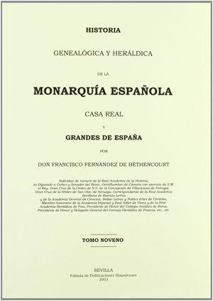 HISTORIA GENEALOGICA Y HERALDICA DE LA MONARQUIA ESPAÑOLA TOMO 9º