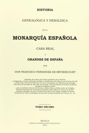 HISTORIA GENEALOGICA Y HERALDICA DE LA MONARQUIA ESPAÑOLA DECIMO