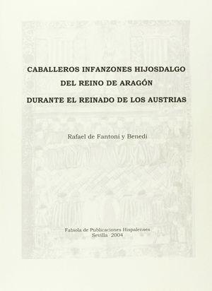 CABALLEROS INFANTONES HIJOSDALGO DEL REINO DE ARAGÓN