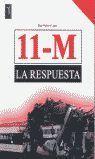 11 M LA RESPUESTA