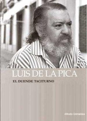 LUIS DE LA PICA. EL DUENDE TACITURNO + CD
