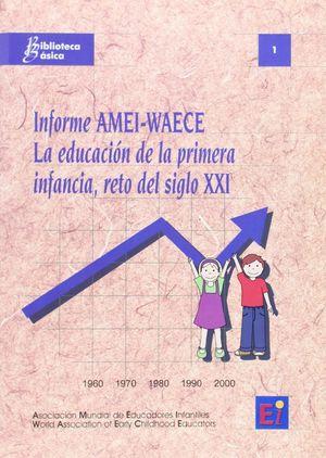 LA EDUCACION DE LA PRIMERA INFANCIA, RETO DEL SIGLO XXI