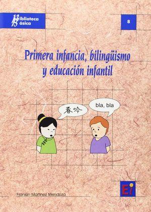 PRIMERA INFANCIA, BILINGUISMO Y EDUCACION INFANTIL