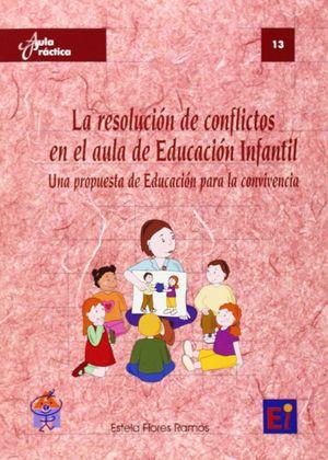 RESOLUCION DE CONFLICTOS EN EL AULA DE EDUCACION INFANTIL