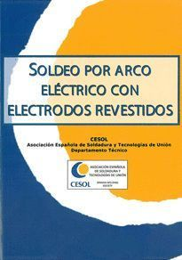 SOLDEO POR ARCO ELÉCTRICO CON ELECTRODO REVESTIDO