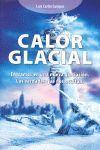 CALOR GLACIAL