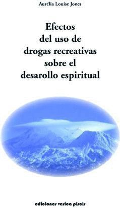 EFECTOS DEL USO DE DROGAS RECREATIVAS SOBRE EL DESARROLLO