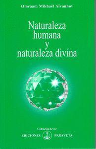NATURALEZA HUMANA Y NATURALEZA DIVINA