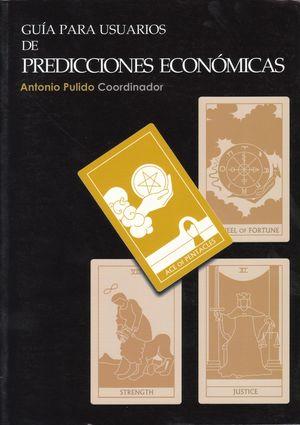 GUIA PARA USUARIOS DE PREDICCIONES ECONOMICAS