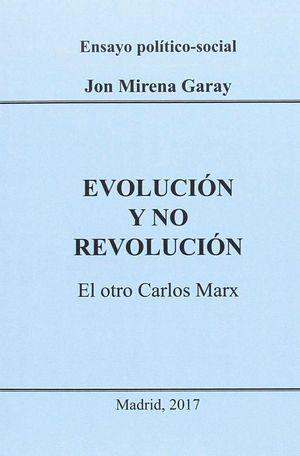 EVOLUCION Y NO REVOLUCION