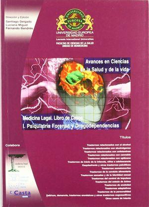 MEDICINA LEGAL. LIBRO DE CASOS I. PSIQU.-DROG